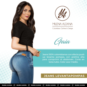 Jeans Colombianos Pushup Levantapompas - Gaia - Milena Aldana